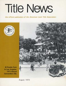 Title News - The Official Publication of the Land Title Association, August 1973 edition
